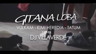 Gitana loba remix dj villaverde