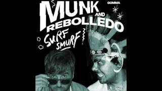 Munk & Rebolledo - Got It Baby