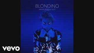 Blondino - De verre (audio)