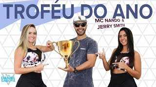 Troféu do Ano - MC Nando DK & Jerry Smith - Cia. Daniel Saboya (Coreografia)