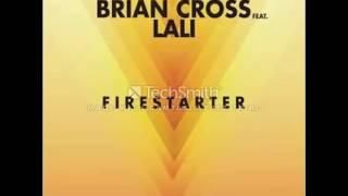 Brian Cross - Firestarter ft. Lali (AUDIO)