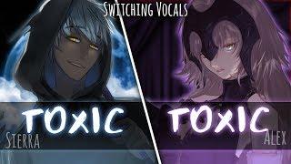 ◤Nightcore◢ ↬ Toxic [Switching Vocals]