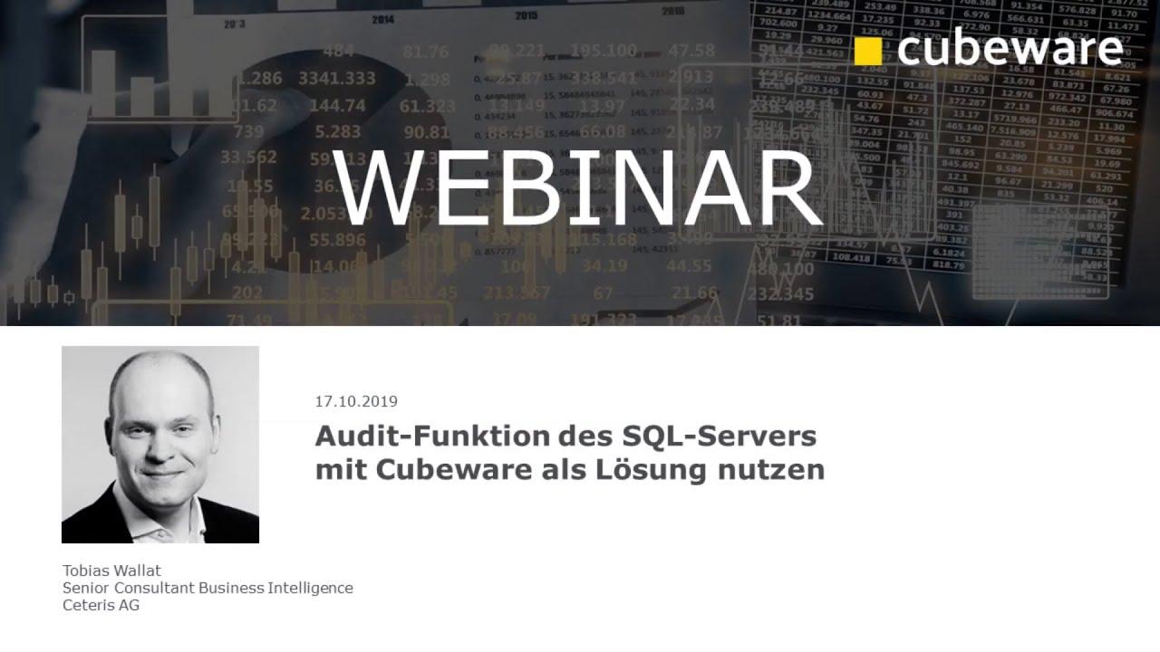 Auf der sicheren Seite – Audit-Funktion des SQL-Servers mit Cubeware als Lösung nutzen