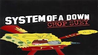 Bob Esponja cantando Chop Suey - System Of a Down.