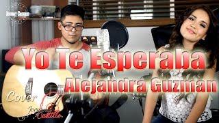 """Yo te Esperaba"" Alejandra Guzman cover Giovana Nicole ft. Jovanny Castillo"