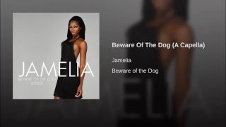 Beware Of The Dog (A Capella)