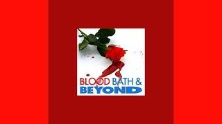 Blood Bath & Beyond - Song 3