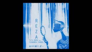 Tata Ogan - Reza - Feat: Fernanda Cabral