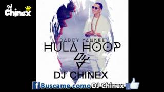 HULA HOOP - DADDY YANKEE (REMIX DJ CHINEX)