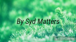 Lyric Video- Obstacles by Syd Matters