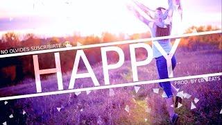 """""""Happy"""" BASE DE RAP - HIP HOP INSTRUMENTAL / RAP BEAT - 2016 (Prod. By LB Beats)"""