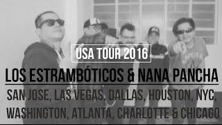 Los Estrambóticos & Nana Pancha USA TOUR 2016!!