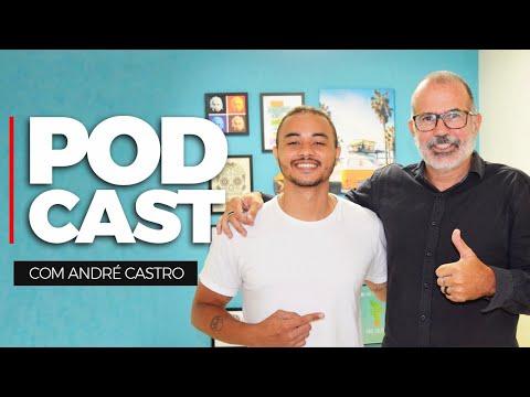 André Castro | Motivação é tão importante quanto banho #008 MotiveCast