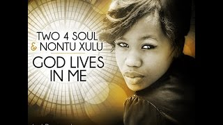 PROMO SNIPPET | Two 4 Soul & Nontu Xulu : God Lives In Me (Praise Party Mix)