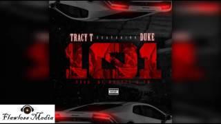 Tracy T - 101 Ft Lil Duke
