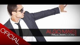 Paulo Mac ® - Algo Mais [Álbum Xadrez 2013]