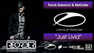 [ASOT 667] Faruk Sabanci & ReOrder - Just Livid [Flashover Recordings]