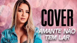 Amante Não Tem Lar - Marília Mendonça ( COVER )