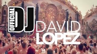 DJ DAVID LOPEZ
