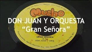 Gran Señora - Don Juan y Orquesta (HD)