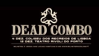 Dead Combo - Coliseu dos Recreios