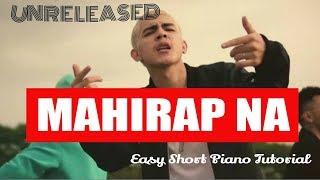 Unreleased (Mahirap na) - Ex Battalion Piano Tutorial