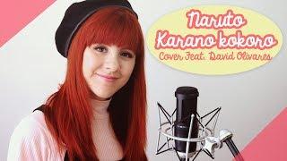 Karano kokoro (Naruto Shippuden) Feat David Olivares / Cover By Piyoasdf