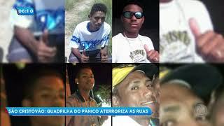 """Grupo criminoso conhecido como """"Pânico"""" é procurado pela polícia em São Cristóvão - Balanço Geral"""