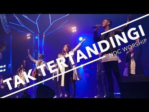 Tak Tertandingi Chord & Lyrics  ( NDC Worship )