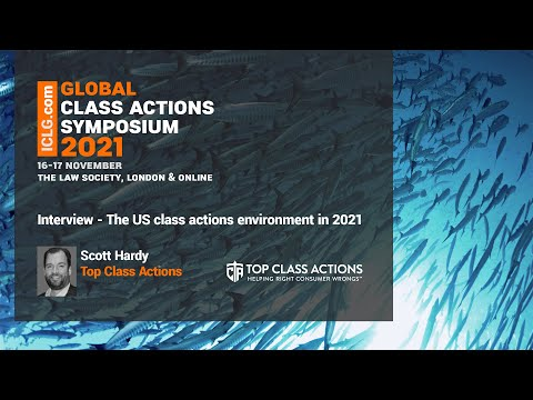ICLG.com interviews Scott Hardy, President of Top Class Actions, about some of the key issues currently present in the US class actions scene in the US.