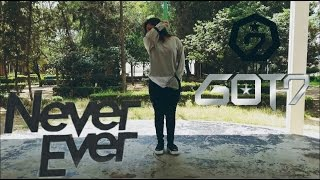 GOT7 – Never Ever | [Dance Cover]