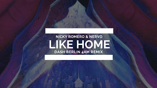 Nicky Romero & NERVO - Like Home (Dash Berlin 4AM Remix) [Live @ ASOT 600]