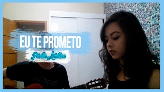 Priscilla Alcântara - Eu te Prometo (Cover)