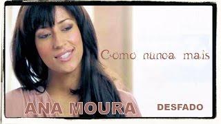 Ana Moura *Desfado #13* Como nunca mais
