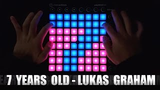 7 Years Old - Lukas Graham (T-Mass Remix) - Launchpad MK2 Cover