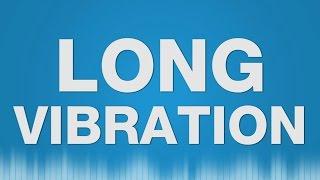 Long Vibration SOUND EFFECT - Cell Phone Vibration Tone Handy Lautlos SOUNDS