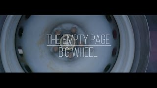 THE EMPTY PAGE - Big Wheel [official video]