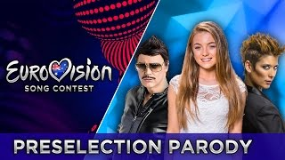 PARODY #4 | EUROVISION PRESELECTION 2017