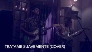 Tratame Suavemente - Tras Senderos Cover (En Vivo) | PaloSanto Bar