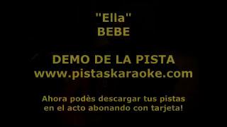 """Bebe """"Ella"""" DEMO PISTA KARAOKE"""