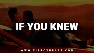 """Love Rap Instrumental   """"If You Knew""""   Prod. by ZitroxBeats"""