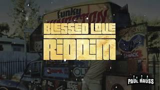 """Reggae Instrumental 2019 """"BLESSED LOVE"""""""