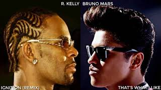 Ignition / That's What I Like - R. Kelly & Bruno Mars (MASHUP)
