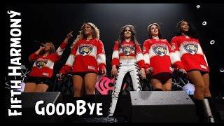 Fith Harmony Goodbye - Tradução