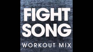 Fight Song (Workout Remix)