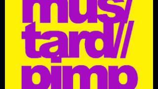 Mustard Pimp- Bagarre