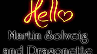 Hello- Martin Solveig & Dragonette lyrics