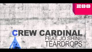 Crew Cardinal feat. Jo Shine - Teardrops (PV Happy Edit)