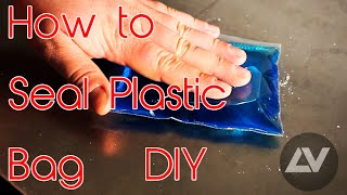 How to Seal Plastic Bag at Home #Ludvic #Maker