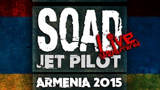 SYSTEM OF A DOWN - JET PILOT (LIVE REMASTERED)